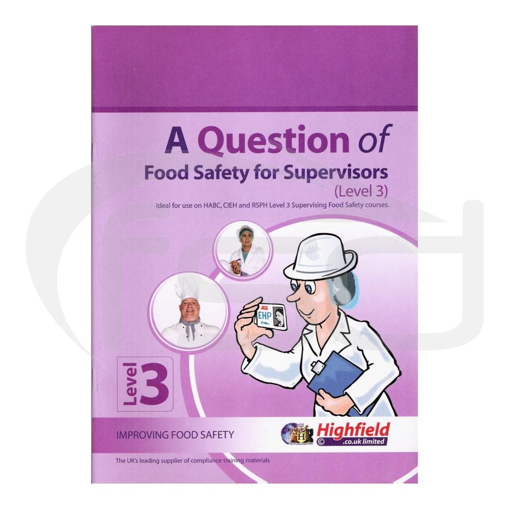 Question of Food Safety for Supervisors