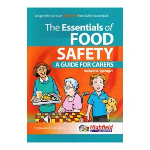 The Essentials of Food Safety - A Guide for Carers