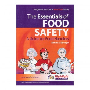 The Essentials of Food Safety - A Guide for Food Handlers